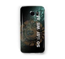 Battlestar Galactica - So Say We All Samsung Galaxy Case/Skin