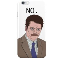 "Ron Swanson - ""No"" iPhone Case/Skin"
