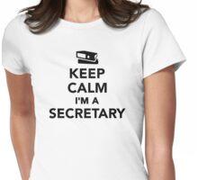 Keep calm I'm a secretary Womens Fitted T-Shirt
