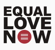 Equal Love Now by DomaDART