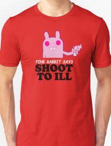 shoot to ill T-Shirt