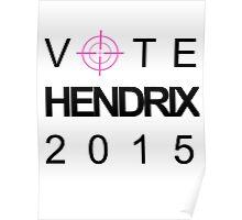 Vote Hendrix 2015 Poster