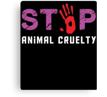 stop animal cruelty Canvas Print