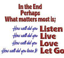 listen,live,love,let go by Paul  Reynolds