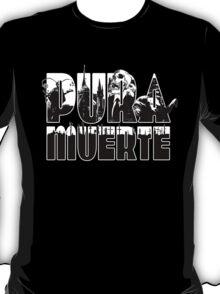 Pura Muerte T-Shirt