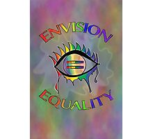Envision Equality Photographic Print