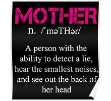 Mother Definition - Funny Tshirt Poster