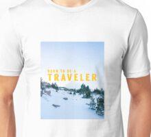Born to Be A Travaler Unisex T-Shirt