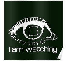 I am watching - WHITE -  POI Poster