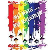no rain no rainbow Photographic Print