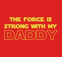Daddy Force One Piece - Short Sleeve
