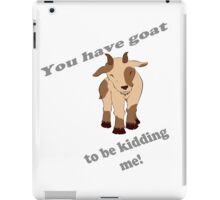 Kidding me iPad Case/Skin