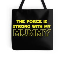 Mummy Force Tote Bag