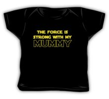 Mummy Force Baby Tee