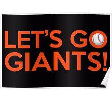 Let's Go Giants! Poster