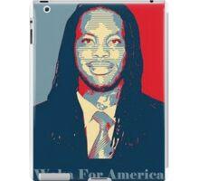 Waka Flocka For President ! iPad Case/Skin