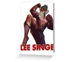 Lee Singe Greeting Card