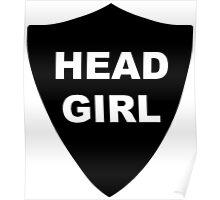 Head Girl Badge Poster
