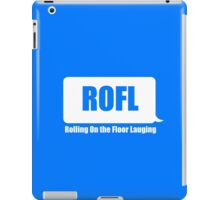 Rolling On the Floor Laughing iPad Case/Skin