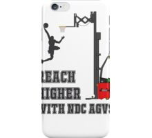 Reach Higher with NDC AGVs Alt 1 iPhone Case/Skin