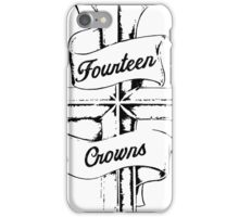 14 Crowns iPhone Case/Skin
