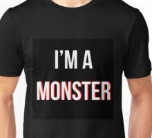 'I'm a MONSTER' Unisex T-Shirt
