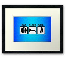 Eat Sleep Sail Framed Print