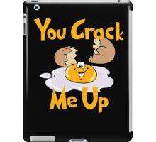 You Crack Me Up iPad Case/Skin