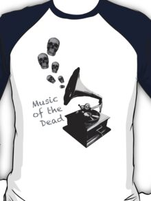 Music of the Dead T-Shirt