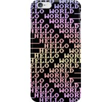 HELLO WORLD 4 iPhone Case/Skin