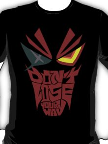 Don't lose your way T-Shirt