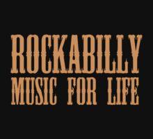 Rockabilly Music For Life by matanga