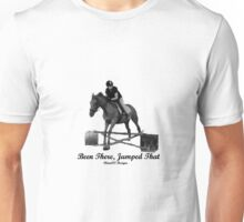 Been There Jumped That Unisex T-Shirt