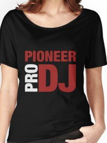 Pioneer DjPro Women's Relaxed Fit T-Shirt