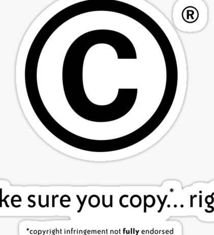 Copy this right Sticker