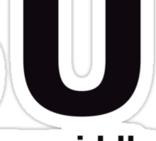A GIRL NAMED 'SUE' Sticker