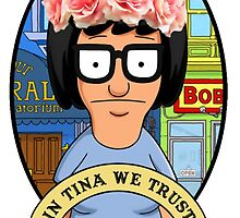In Tina Belcher We Trust floral by SeeSide
