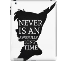 Peter Pan Quote Silhouette -- Never Is iPad Case/Skin