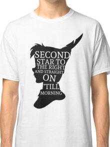 Peter Pan Quote Silhouette -- Second Star Classic T-Shirt