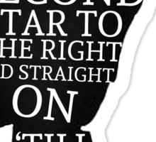 Peter Pan Quote Silhouette -- Second Star Sticker