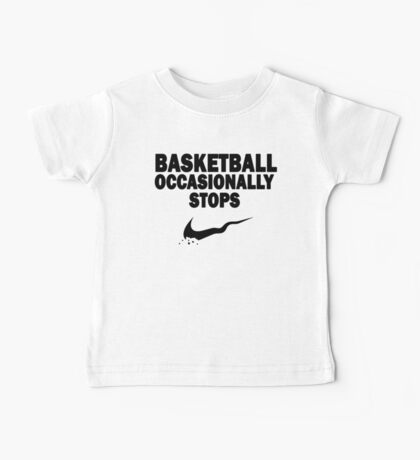 Basketball Occasionally Stops - Nike Parody (Black) Baby Tee