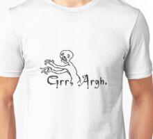 Grrr Argh Unisex T-Shirt