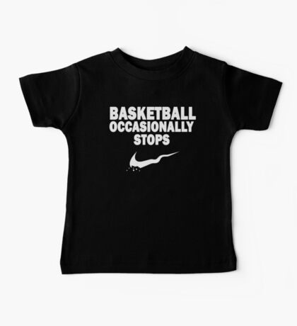 Basketball Occasionally Stops - Nike Parody (White) Baby Tee