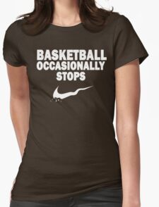 Basketball Occasionally Stops - Nike Parody (White) Womens Fitted T-Shirt