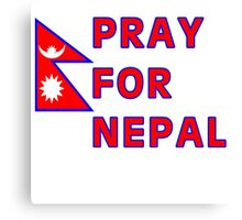 Pray For Nepal (Alternate Design) Canvas Print