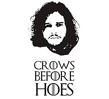 Game of Thrones Jon Snow Crows Before Hoes Photographic Print