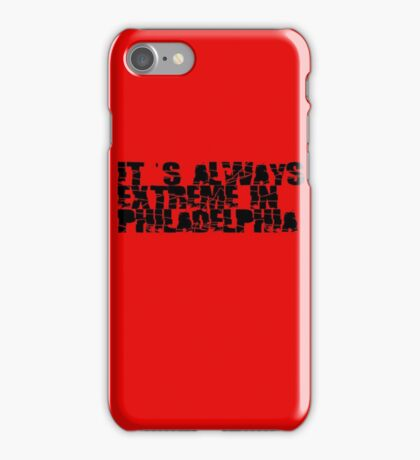 Always Extreme in Philly - ECW! iPhone Case/Skin