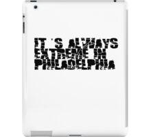 Always Extreme in Philly - ECW! iPad Case/Skin