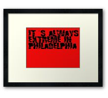 Always Extreme in Philly - ECW! Framed Print