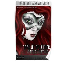 Make Up Your Mind Art Exhibition Poster Poster
